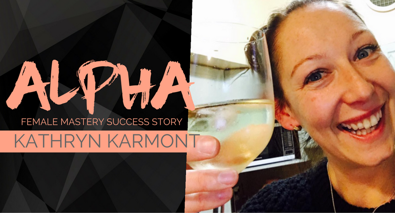Alpha Female Success Story- Kathryn Carmont